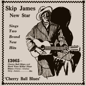 Cherry-Ball-Blues-Skip-James-sepia