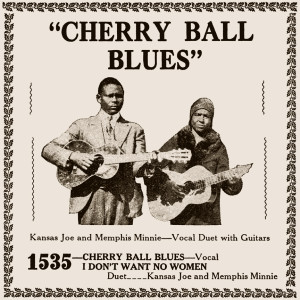 Kansas Joe & Memphis Minnie - Cherry Ball-sepia