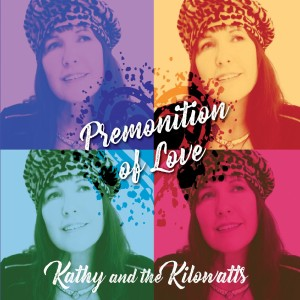 NolaBlueRecords_KathyandtheKilowatts-PremonitionofLove-Cover