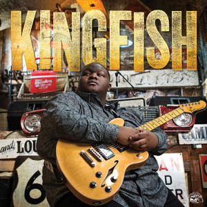 "Kingfish by Christone ""Kingfish"" Ingram"
